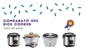 Rice Cooker ou Cuiseur de riz : Les meilleurs modèles 2019