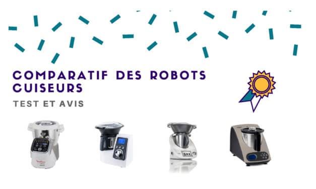 Meilleurs robots cuiseur : Test, avis et comparatif 2019