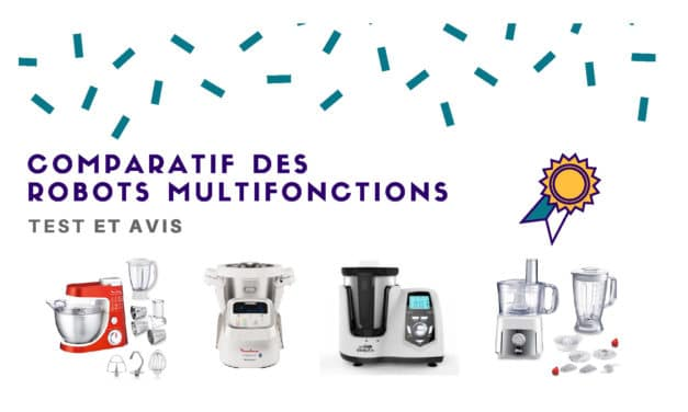 Robot multifonction : Test, avis et comparatif 2019