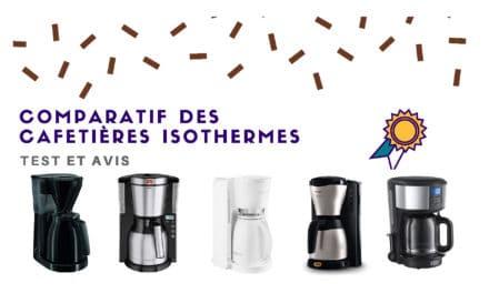 Cafetière isotherme : Comparatif, test et avis 2019
