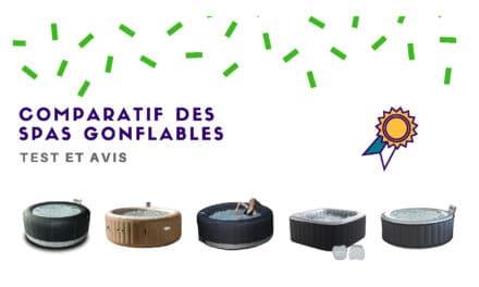 Spa Gonflable : Comparatif et avis des meilleurs modèles 2019