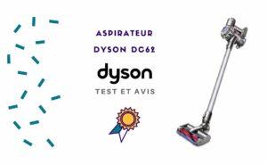 Dyson DC62 : Avis, Test et Meilleur prix