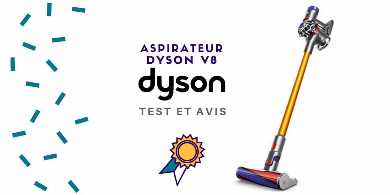 Dyson V8 : Avis, Test et Meilleur prix et promo