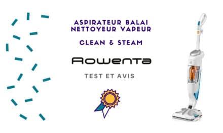 Rowenta Clean and Steam : Avis, Test et Meilleur prix