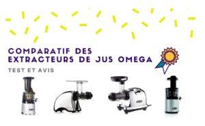 Extracteur de jus Omega : Avis – Test – Comparatif