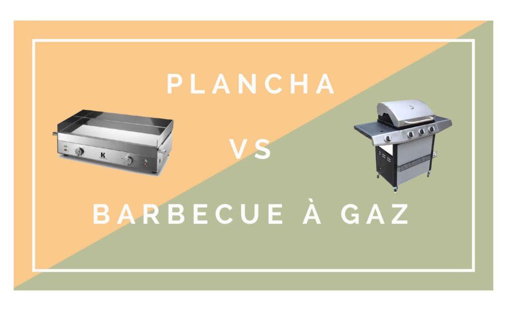 plancha ou barbecue gaz