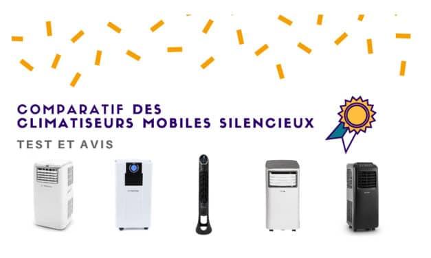 Climatiseur mobile silencieux : Comparatif et avis des meilleures références