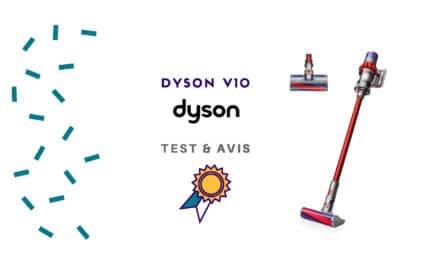 Dyson V10 : le test complet sur le dernier né de la marque