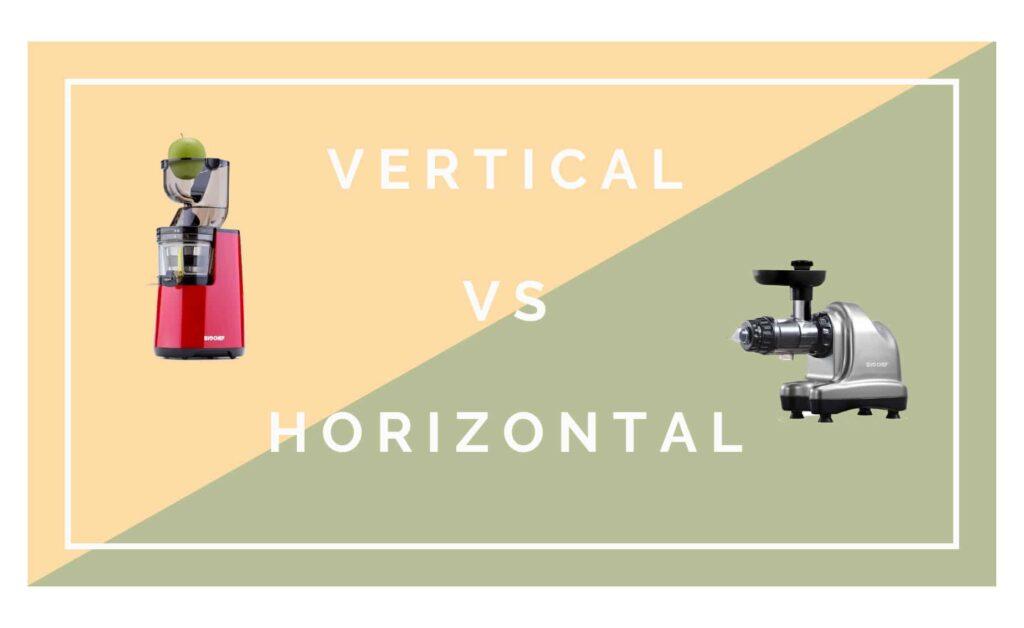 extracteur de jus horizontal ou vertical