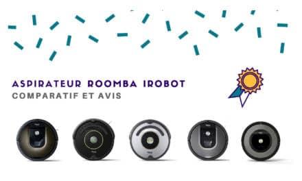 Irobot Roomba : notre comparatif complet des aspirateurs robots