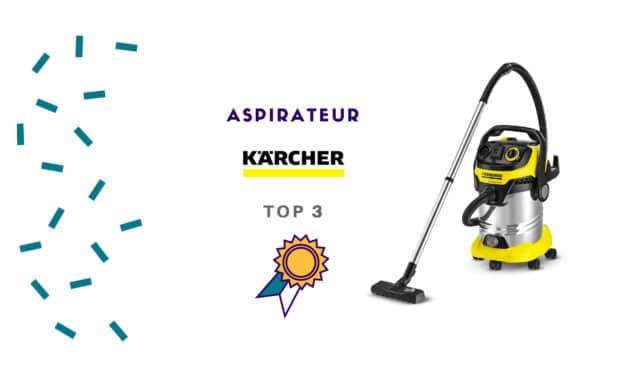 Aspirateur Karcher : TOP 3 des meilleurs modèles