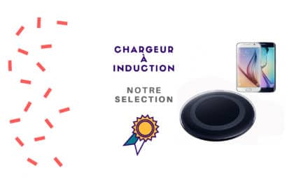 Chargeur induction : Notre sélection pour Iphone et Android