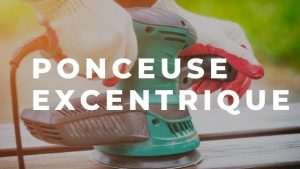 Ponceuse excentrique