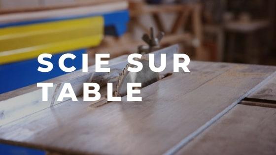 Scie sur table