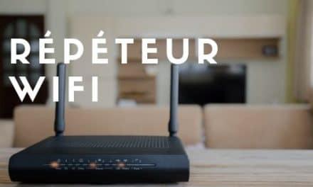 Répéteur WiFi – Classement des meilleurs modèles